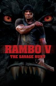 Rambo 5: The Savage Hunt - Teaser Poster (USA) 1