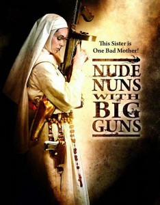 Nude Nuns with the Guns